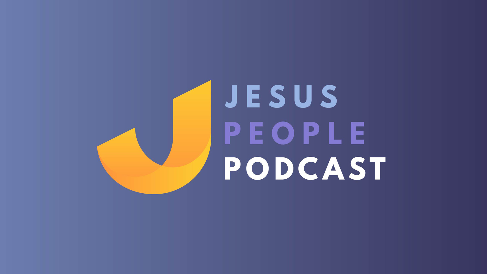 Jesus People Podcast